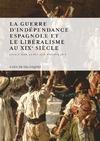 Livre numérique La guerre d'Indépendance espagnole et le libéralisme au xixe siècle