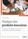 Livre numérique Pratique des produits bancaires