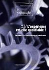 Livre numérique le Sociographe n°21 : L'expérience est-elle qualifiable ?