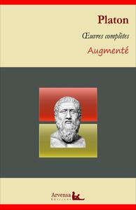 Platon : Oeuvres complètes et annexes (annotées, illustrées), La République, Le Banquet, Apologie de Socrate, Criton, Gorgias...