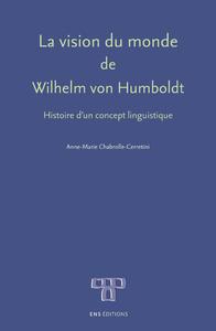 Livre numérique La vision du monde de Wilhelm vonHumboldt