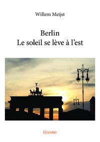 Berlin - Le soleil se l?ve ? l'est