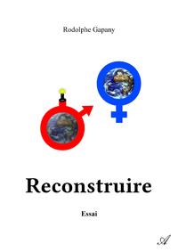Reconstruire