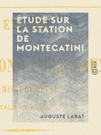 ?tude sur la station de Montecatini