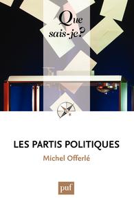 Les partis politiques, « Que sais-je ? » n° 2376