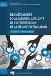 Livre numérique Des mécanismes pour assurer la validité de l'interprétation de la mesure en éducation - volume 3
