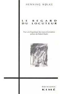 LE REGARD DU LOCUTEUR