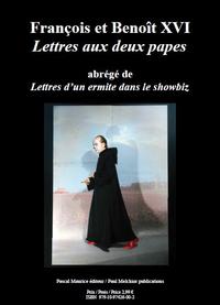 Fran?ois et Beno?t XVI, Lettres aux deux papes