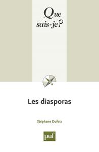 Les diasporas, « Que sais-je ? » n° 3683