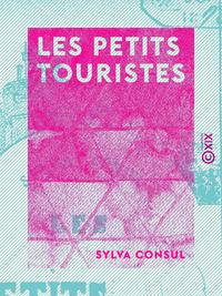 Les Petits Touristes, PREMIER VOYAGE DE VACANCES