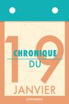Livre numérique Chronique du 19  janvier