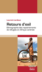 Retours d'exil, Ethnographie des rapatriements de réfugiées en Afrique centrale