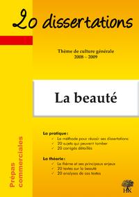 Livre numérique 20 dissertations avec analyses et commentaires sur le thème La beauté