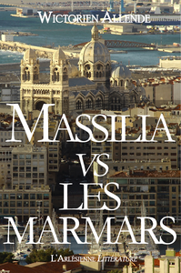 Massilia vs les Marmars, NOVELLA, ÉDITION BLEUE