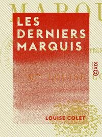 Les Derniers Marquis
