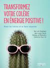 Livre numérique Transformez votre colère en énergie positive