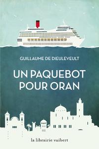 Livre numérique Un paquebot pour Oran