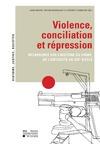 Livre numérique Violence, conciliation et répression