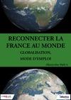 Livre numérique Reconnecter la France au monde