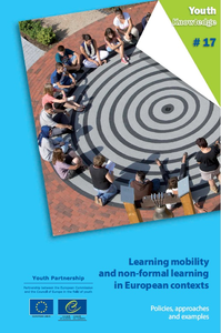 Learning mobility and non-formal learning in European contexts: Policies, approaches and examples
