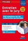 Livre numérique Entretien avec le jury - 200 questions sur les collectivités territoriales - Concours et examens professionnels - Catégories A et B