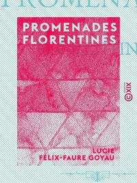 Promenades florentines