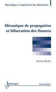 Livre numérique Mécanique de propagation et bifurcation des fissures