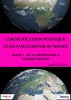 Livre numérique Communication politique, le plus vieux métier du monde - Partie 1
