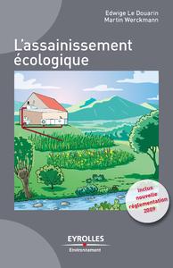 L'assainissement écologique, INCLUS, LA NOUVELLE RÉGLEMENTATION 2009