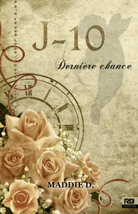 J-10 Dernière chance