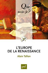 L'Europe de la Renaissance, « Que sais-je ? » n° 3767