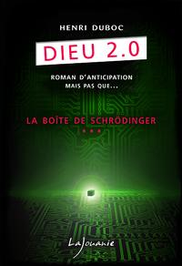 Dieu 2.0 - La boîte de Schrödinger
