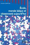 Livre numérique École, morale laïque et citoyenneté aujourd'hui
