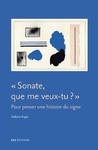 Livre numérique Sonate, que me veux-tu?