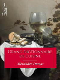 Grand dictionnaire de cuisine