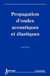 Livre numérique Propagation d'ondes acoustiques et élastiques