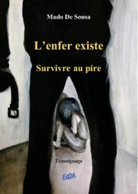 Image de couverture (L'enfer existe : survivre au pire)