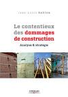 Livre numérique Le contentieux des dommages de construction
