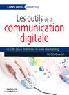 Livre numérique Les outils de la communication digitale