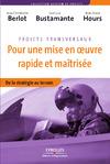 Livre numérique Projets transversaux - Pour une mise en oeuvre rapide et maîtrisée