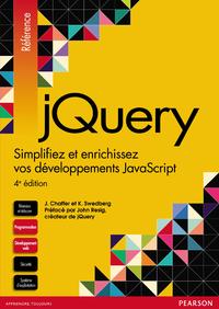 jQuery, Simplifiez et enrichissez vos d?veloppements JavaScript