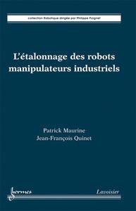 Livre numérique L'étalonnage des robots manipulateurs industriels