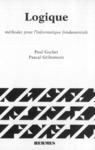 Livre numérique Logique Tome 1 : méthodes pour l'informatique fondamentale (retirage 1998) (Version Brochée)