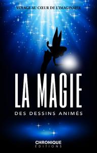 Livre numérique La Magie des Dessins animés