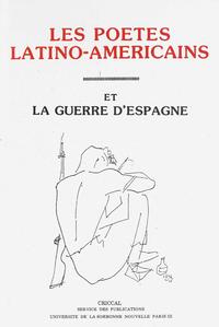 Livre numérique Les poètes latino-américains et la guerre d'Espagne