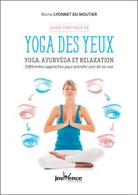 Guide pratique de yoga des yeux