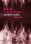 Livre numérique KKK, le Grand Dragon