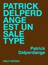 Livre numérique Patrick Delperdange est un sale type
