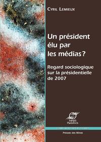 Un président élu par les médias ?