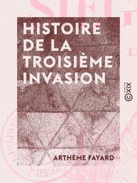 Histoire de la troisi?me invasion - Si?ge de Paris (1870-1871)